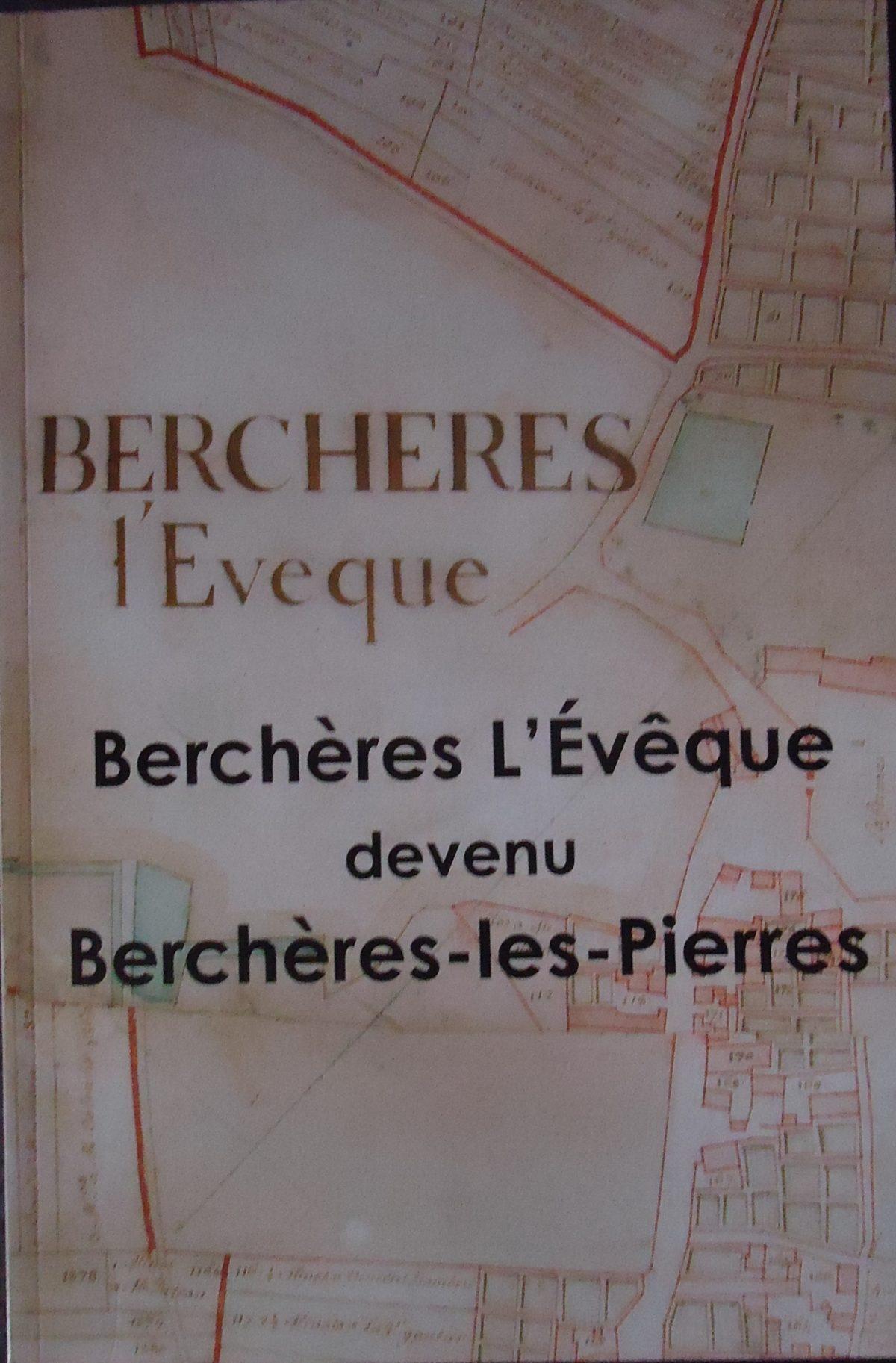 Sortie du livre « Berchères l'Evêque devenu Berchères Les Pierres »